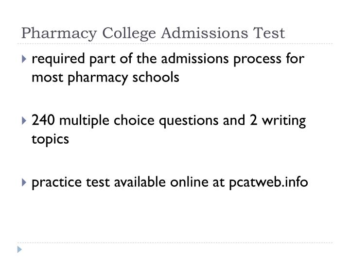 Pharmacy College Admissions Test