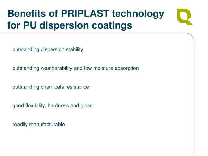 Benefits of PRIPLAST technology for PU dispersion coatings