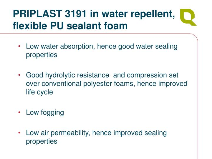 PRIPLAST 3191 in water repellent, flexible PU sealant foam