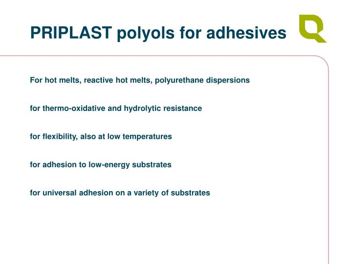 PRIPLAST polyols for adhesives