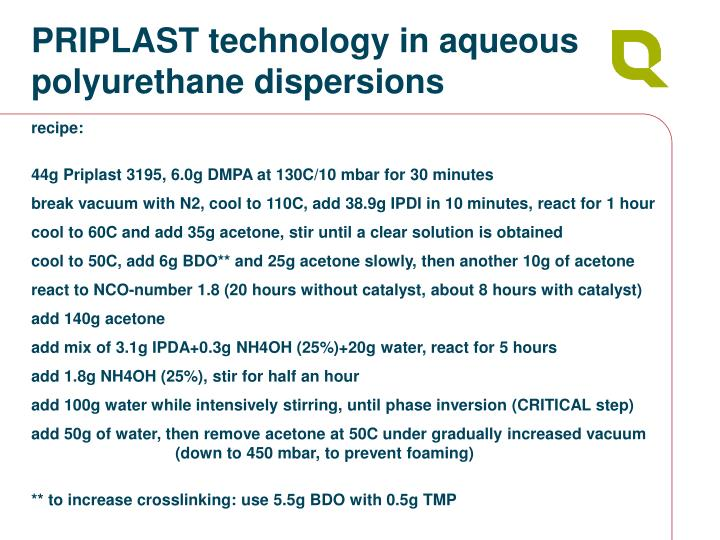 PRIPLAST technology in aqueous polyurethane dispersions
