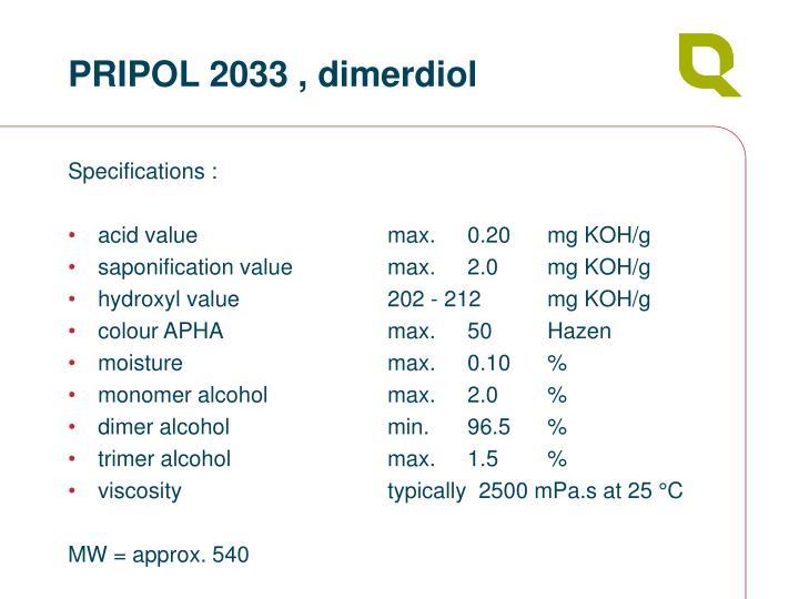 PRIPOL 2033 , dimerdiol
