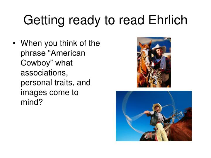 Getting ready to read Ehrlich