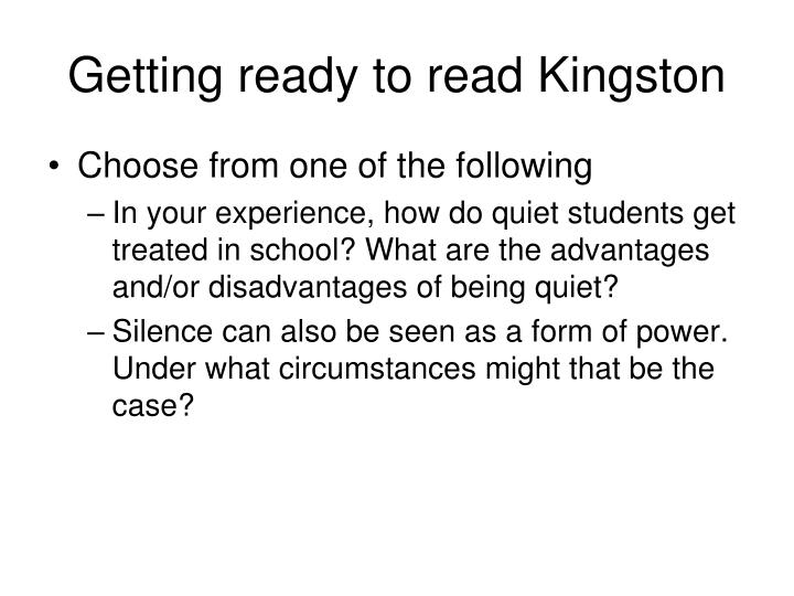 Getting ready to read Kingston