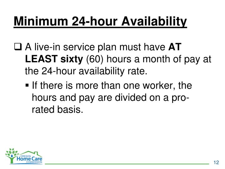 Minimum 24-hour Availability
