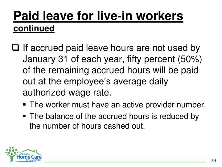 Paid leave for live-in workers