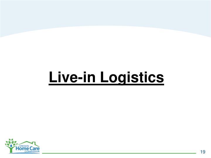 Live-in Logistics