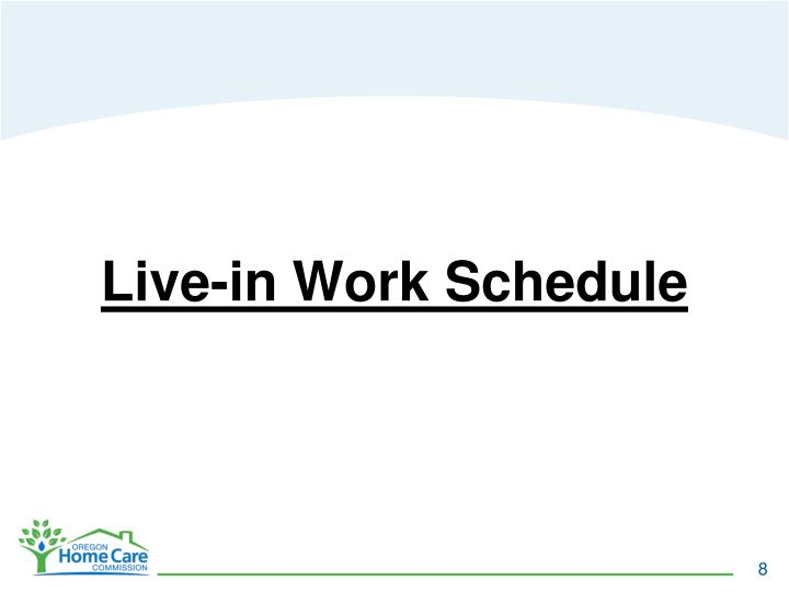 Live-in Work Schedule