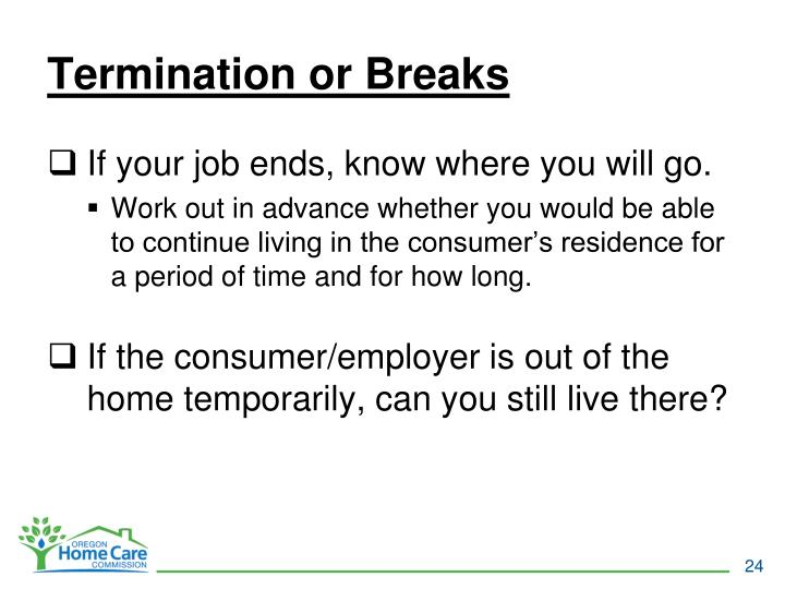 Termination or Breaks