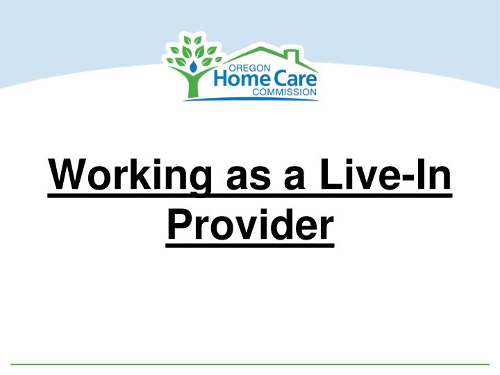Working as a live in provider