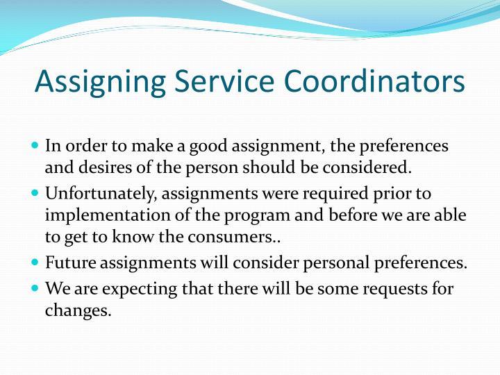Assigning Service Coordinators