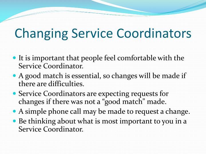 Changing Service Coordinators