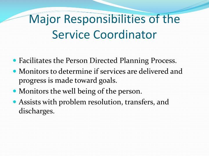 Major Responsibilities of the Service Coordinator