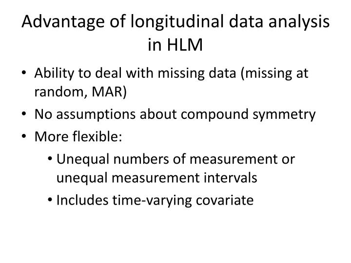 Advantage of longitudinal data analysis in HLM
