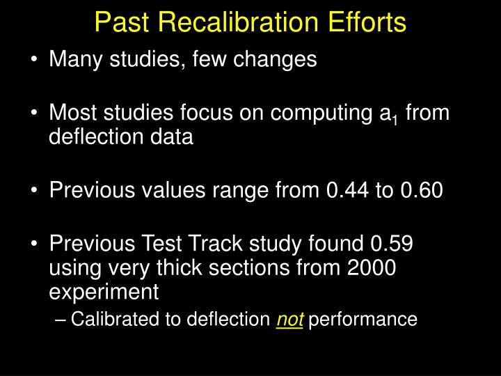 Past Recalibration Efforts
