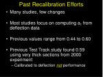 past recalibration efforts
