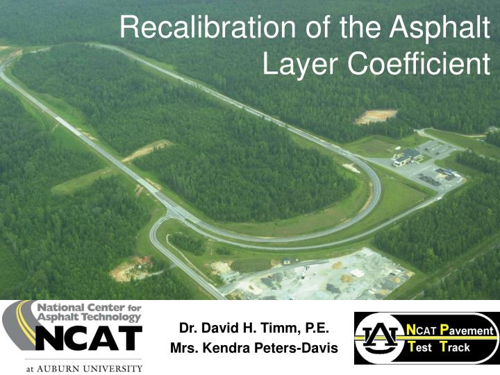 Recalibration of the asphalt layer coefficient