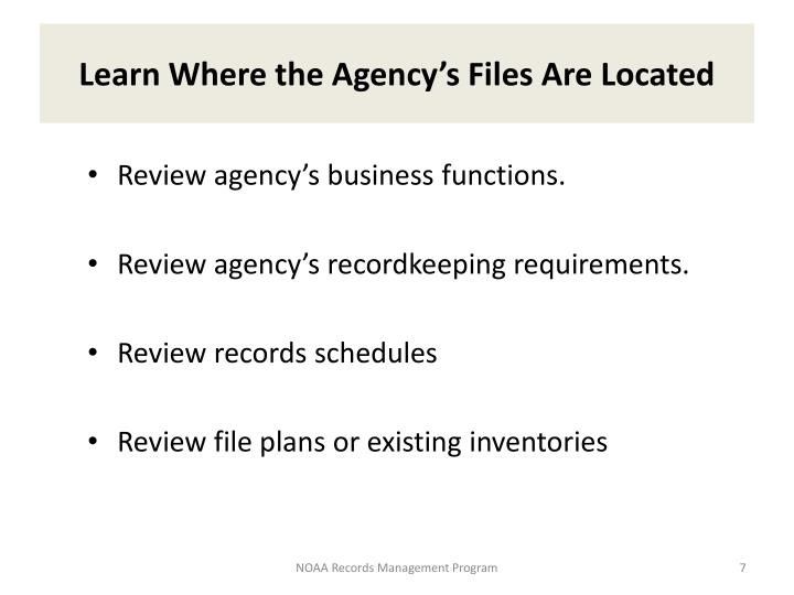 Learn Where the Agency's Files Are Located