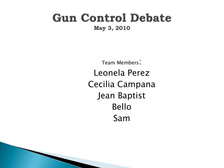 Gun control debate may 3 2010