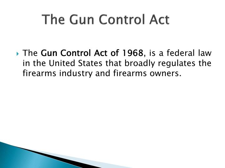 The Gun Control Act