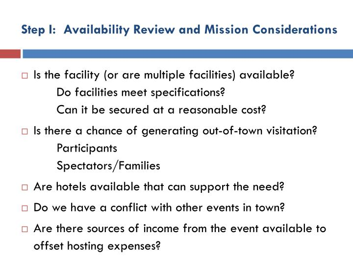 Step I:  Availability Review and Mission Considerations