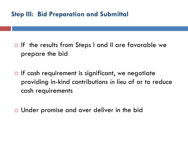 Step III:  Bid Preparation and Submittal