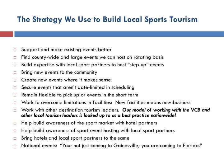 The Strategy We Use to Build Local Sports Tourism