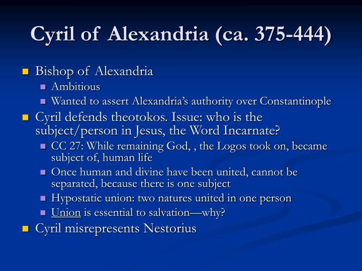Cyril of Alexandria (ca. 375-444)