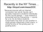 recently in the ny times http tinyurl com moocccc