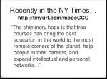 recently in the ny times http tinyurl com moocccc1