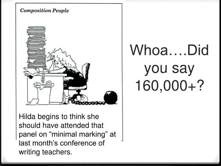 Whoa….Did you say 160,000+?