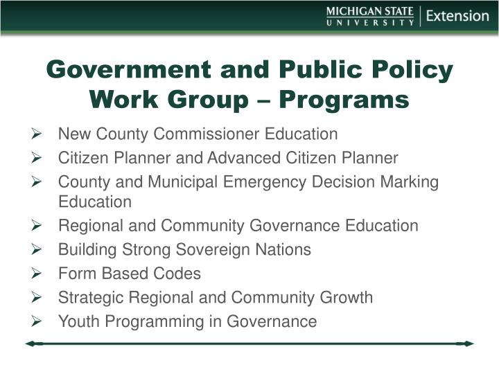 Government and Public Policy Work Group – Programs
