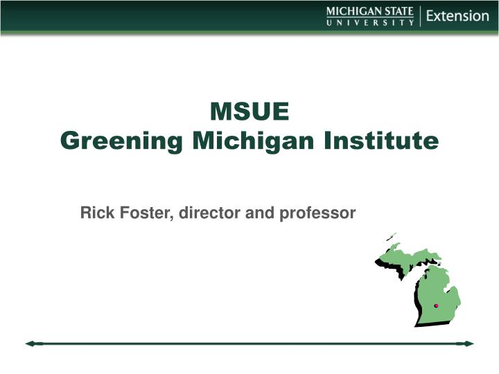 Msue greening michigan institute
