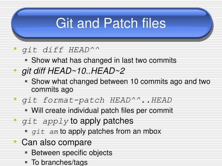 Git and Patch files