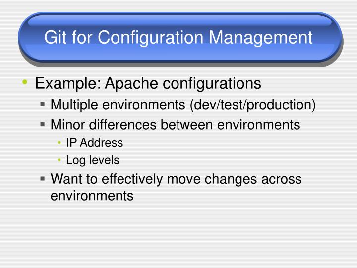 Git for Configuration Management