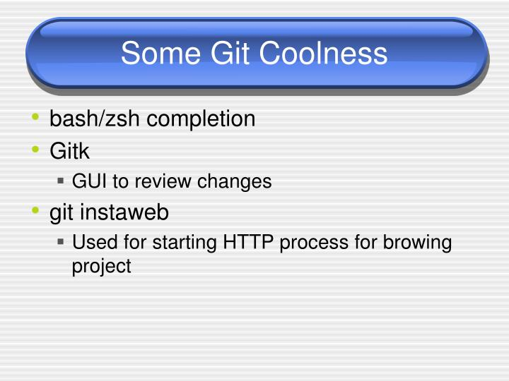 Some Git Coolness
