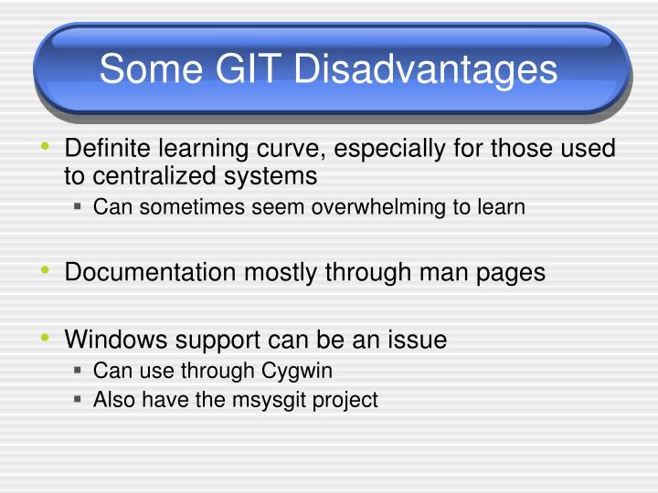 Some GIT Disadvantages