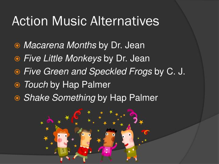Action Music Alternatives