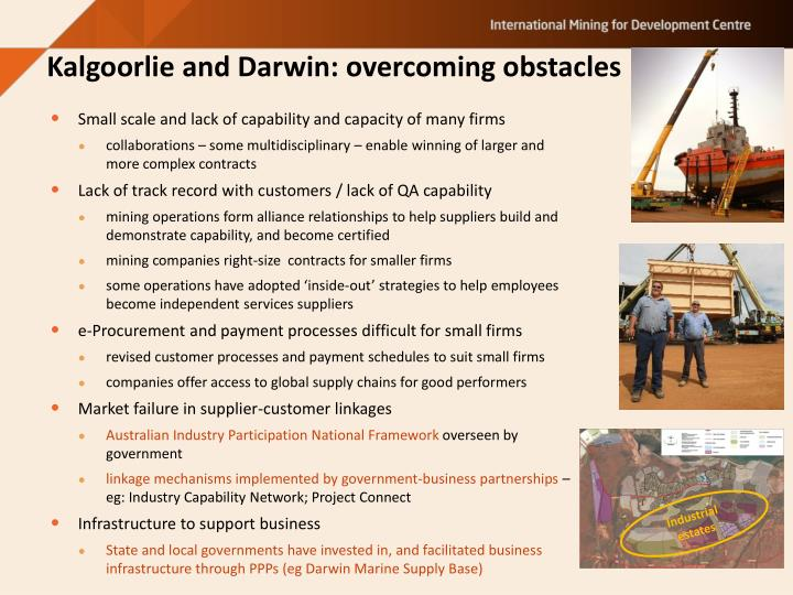 Kalgoorlie and Darwin: overcoming obstacles