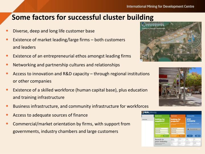 Some factors for successful cluster building