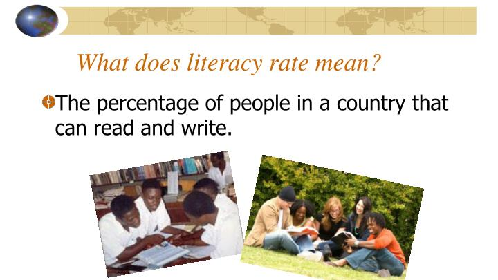 What does literacy rate mean?
