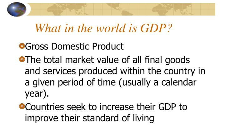What in the world is GDP?