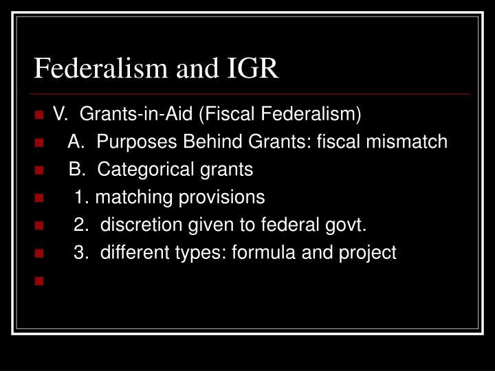 Federalism and IGR