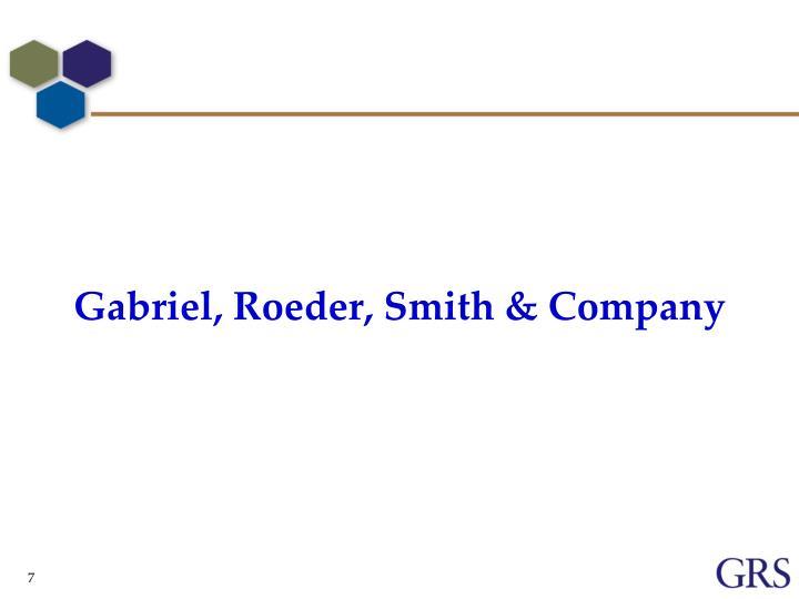 Gabriel, Roeder, Smith & Company