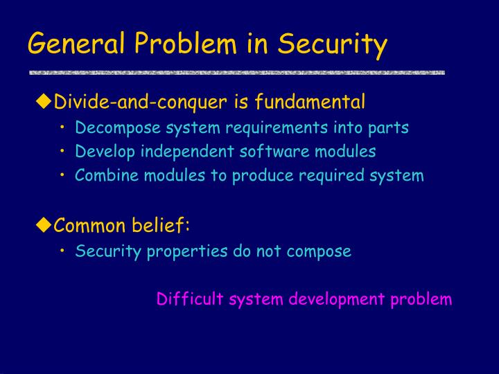 General Problem in Security