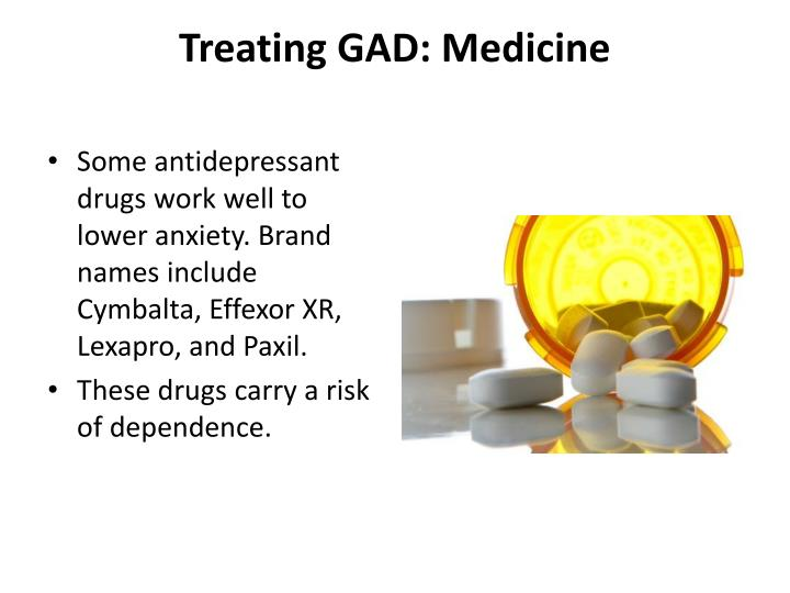Treating GAD: Medicine