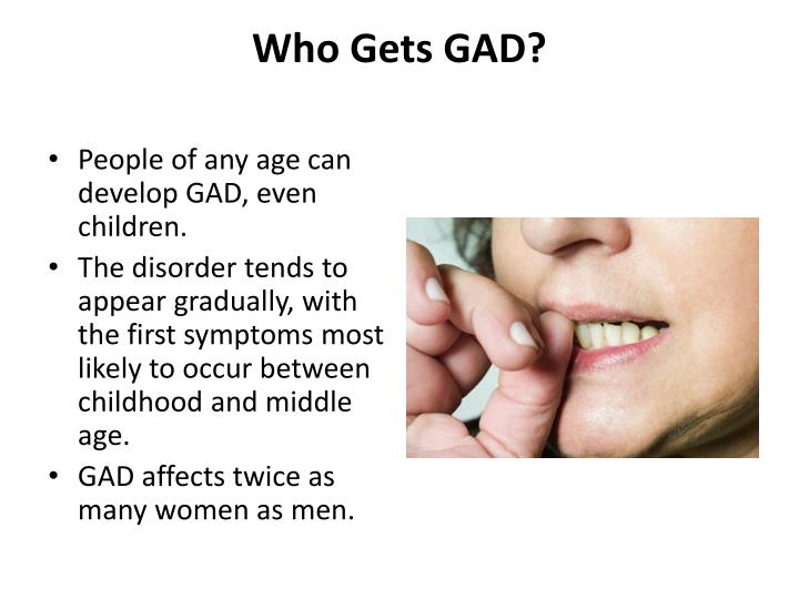 Who Gets GAD?