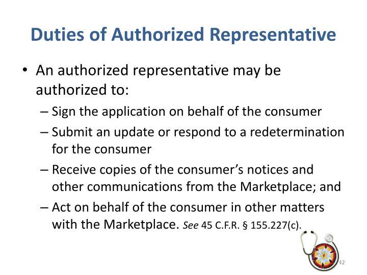 Duties of Authorized Representative