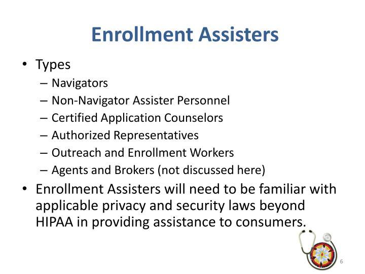 Enrollment Assisters