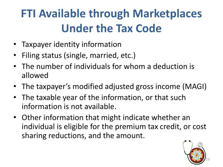 FTI Available through Marketplaces Under the Tax Code